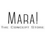 Mara! The Concept Store